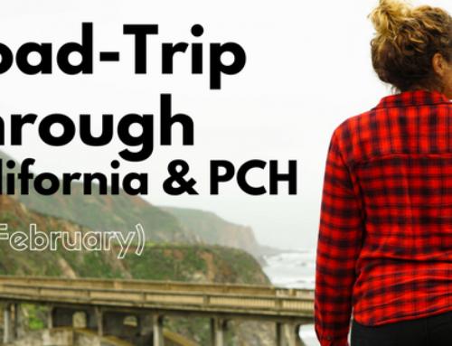 Road-Trip Through California & PCH (In February)