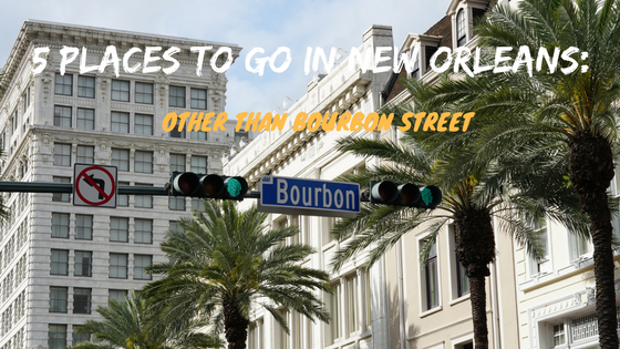 5 places to go in new orleans other than bourbon street for Go to new orleans